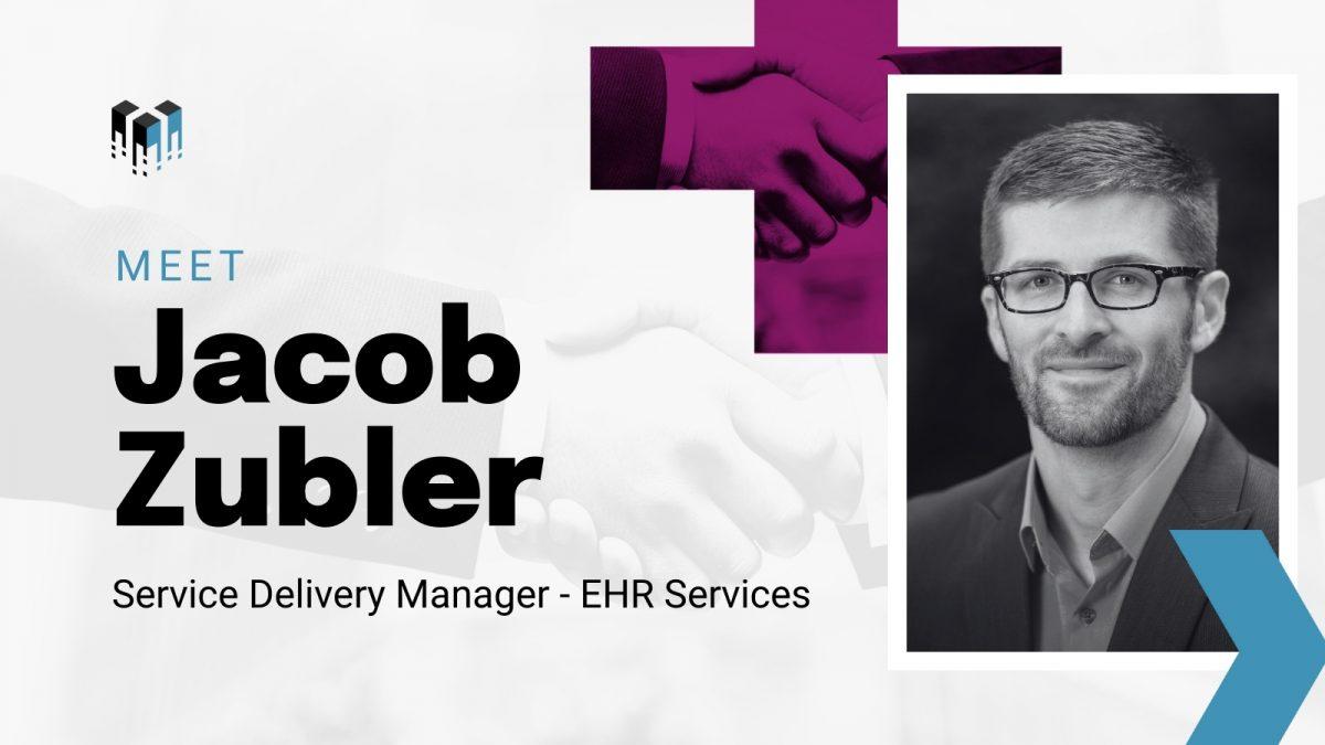 Jacob Zubler, EHR Service Delivery Manager